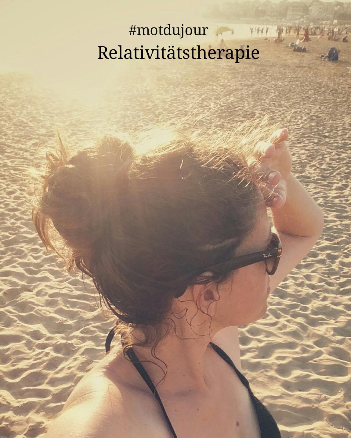 #motdujour | Relativitätstherapie