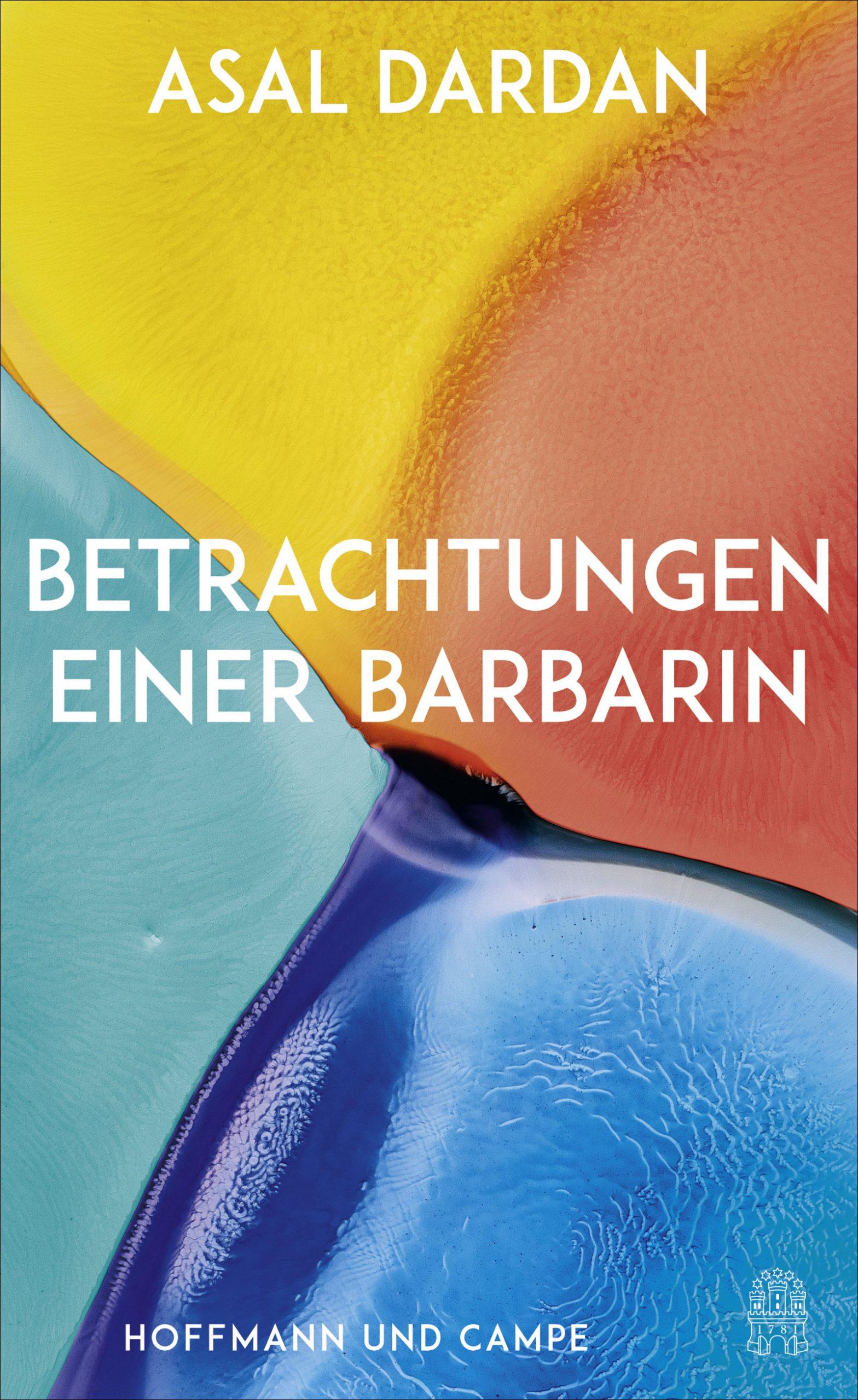 Asal Dardan: Betrachtungen einer Barbarin, Hoffmann & Campe